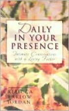 Daily in Your Presence