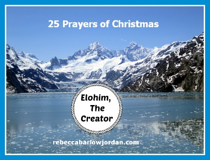 http://www.rebeccabarlowjordan.com/25-christmas-prayers-day-17