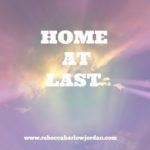 A Picture of Heaven – Home at Last