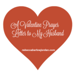 A Valentine Prayer Letter to My Spouse
